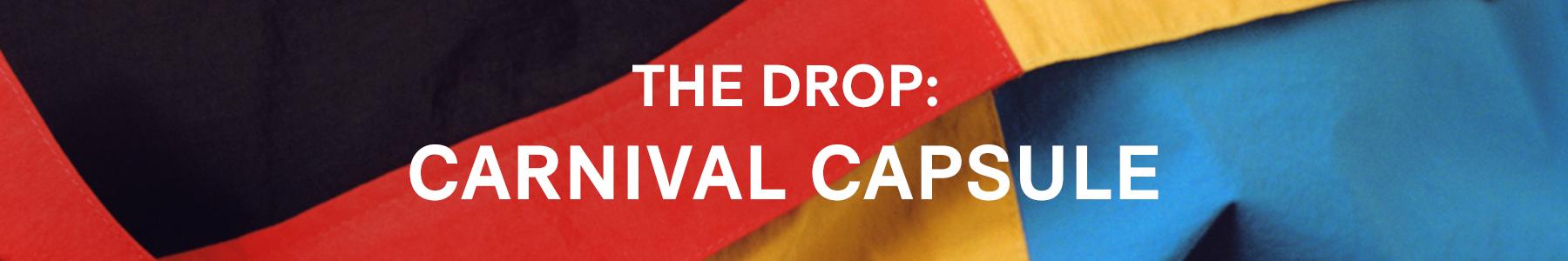 The Drop Banner - Carnival Capsule
